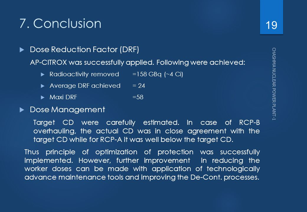 7. Conclusion Dose Reduction Factor (DRF) Dose Management