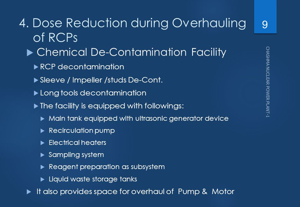 4. Dose Reduction during Overhauling of RCPs