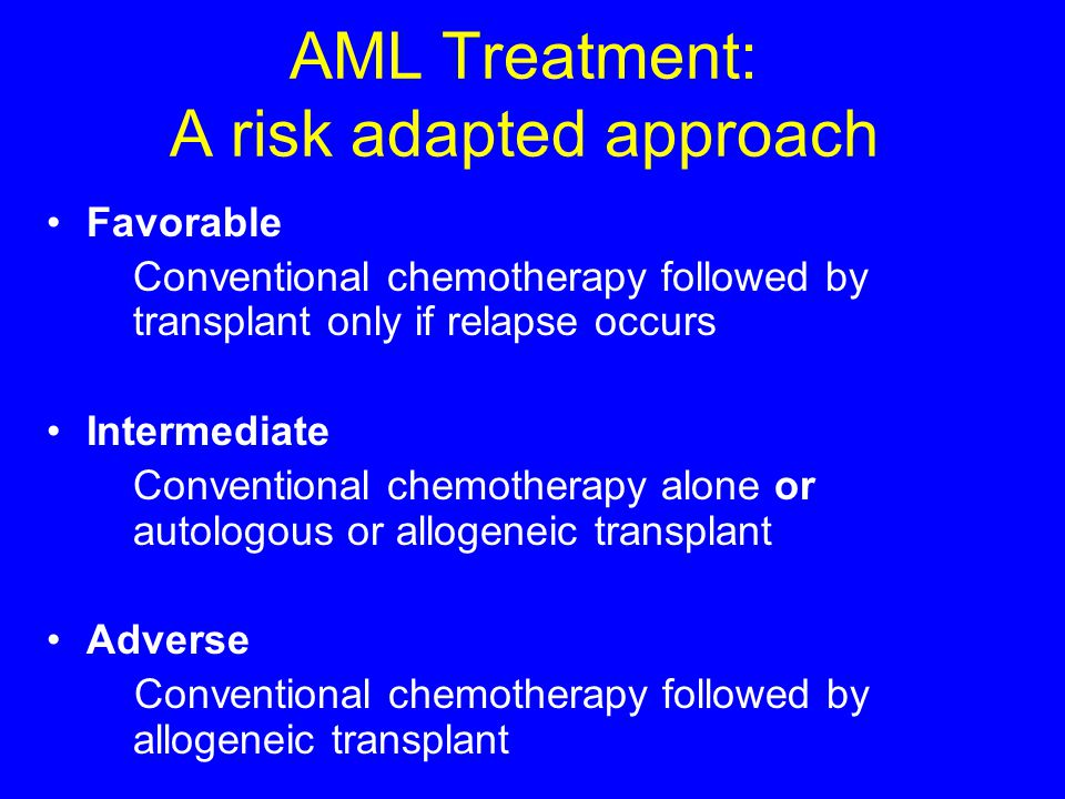 AML Treatment: A risk adapted approach