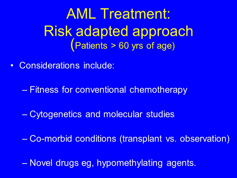 AML Treatment: Risk adapted approach