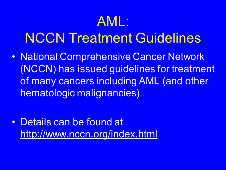 AML: NCCN Treatment Guidelines