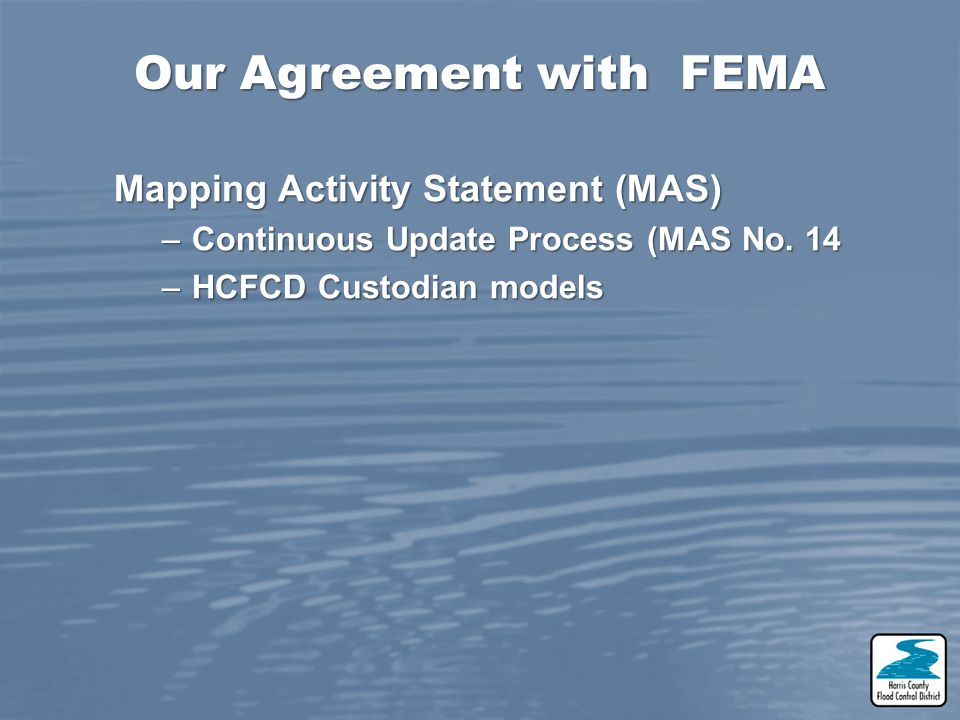 Our Agreement with FEMA