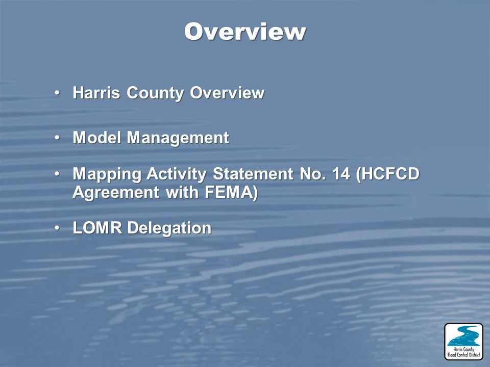 Overview Harris County Overview Model Management