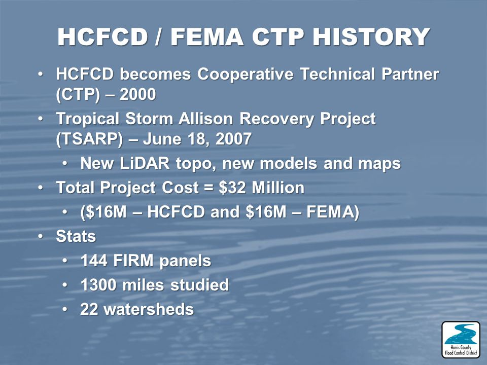 HCFCD / FEMA CTP HISTORY