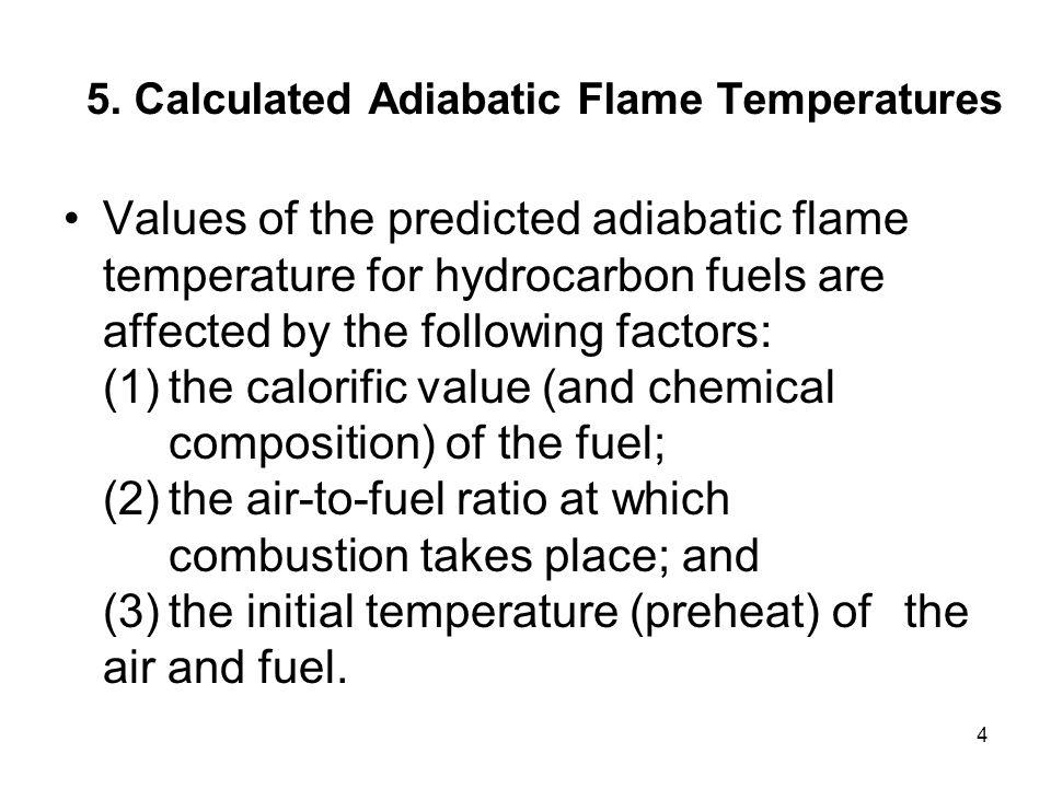5. Calculated Adiabatic Flame Temperatures