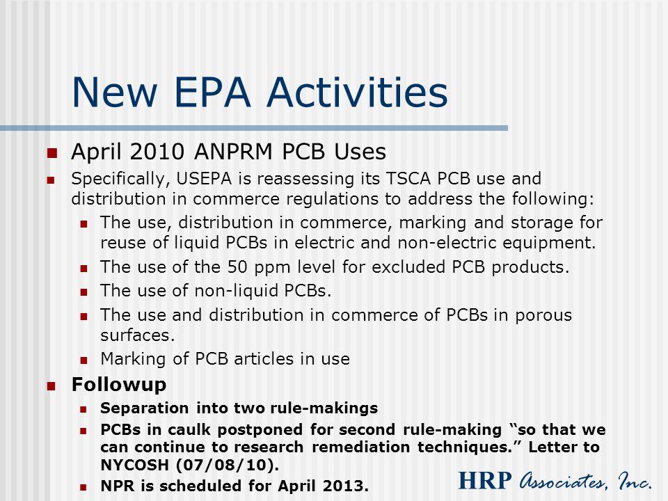 New EPA Activities April 2010 ANPRM PCB Uses Followup