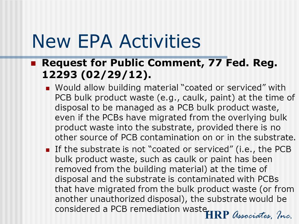 New EPA Activities Request for Public Comment, 77 Fed. Reg. 12293 (02/29/12).