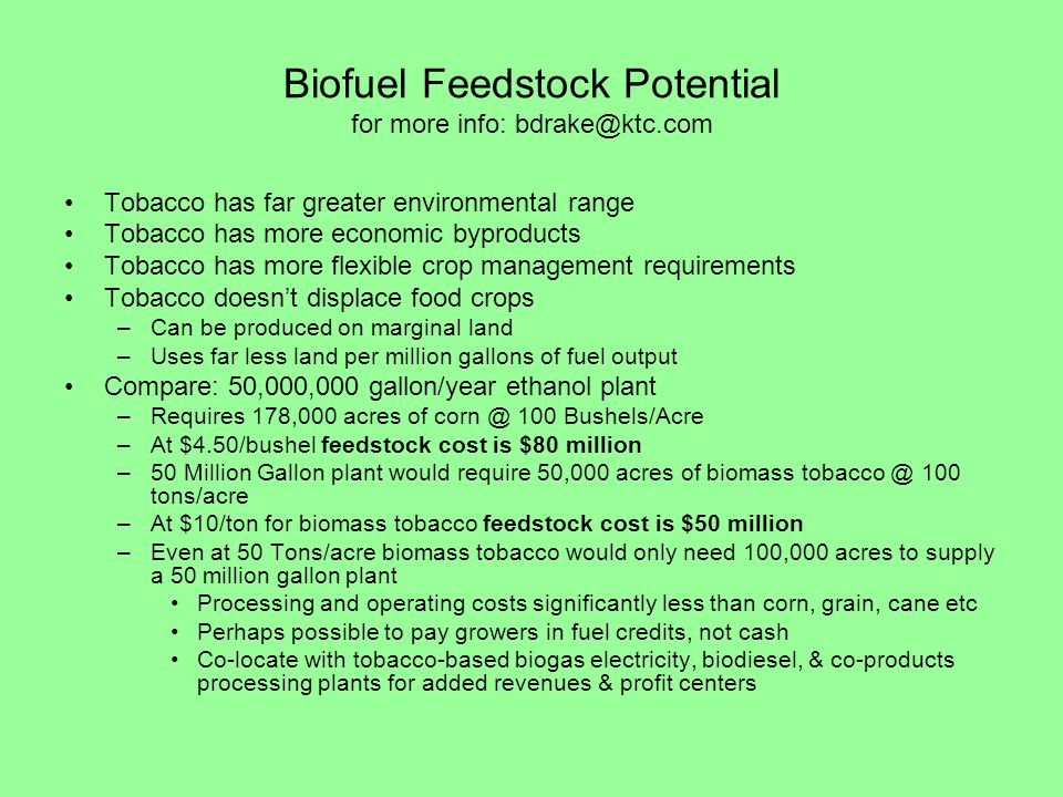 Biofuel Feedstock Potential for more info: