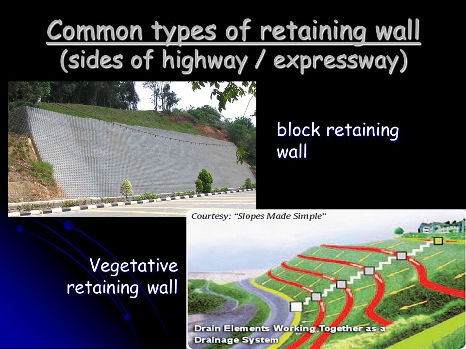 Common types of retaining wall (sides of highway / expressway)