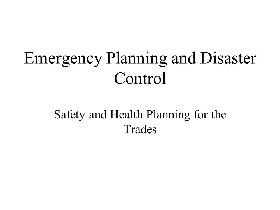 Emergency Planning and Disaster Control