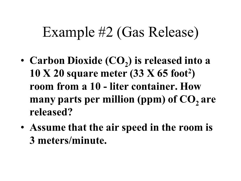 Example #2 (Gas Release)