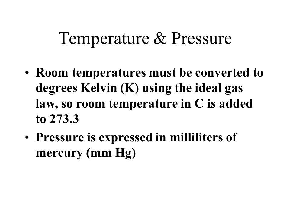 Temperature & Pressure