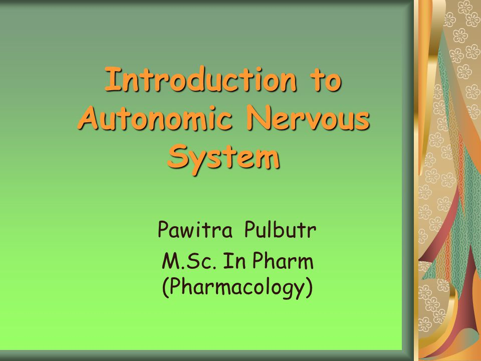 Introduction to Autonomic Nervous System