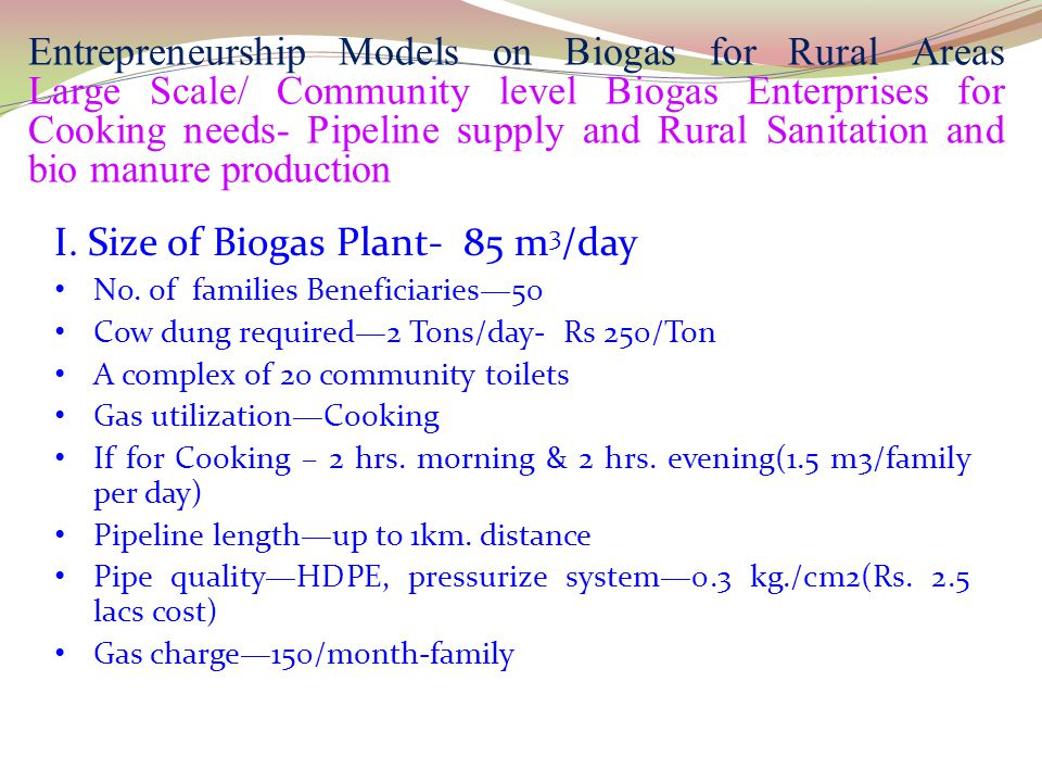 I. Size of Biogas Plant- 85 m3/day
