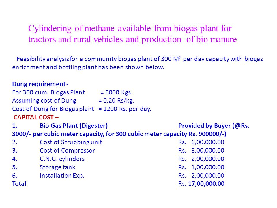 Cylindering of methane available from biogas plant for tractors and rural vehicles and production of bio manure