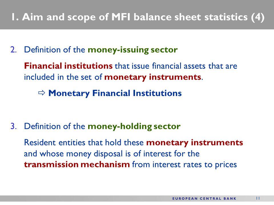 1. Aim and scope of MFI balance sheet statistics (4)