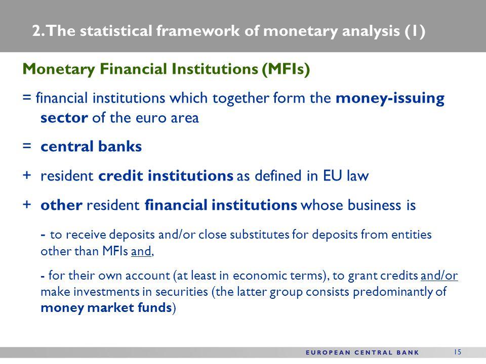2. The statistical framework of monetary analysis (1)