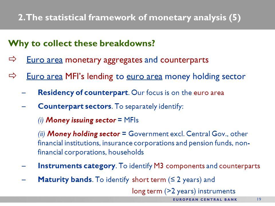 2. The statistical framework of monetary analysis (5)