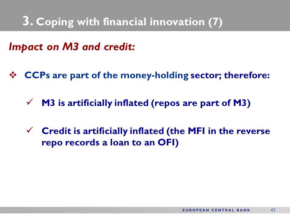 3. Coping with financial innovation (7)