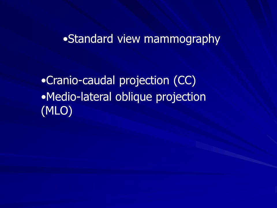 Standard view mammography