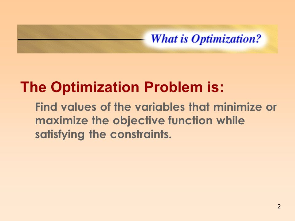 The Optimization Problem is: