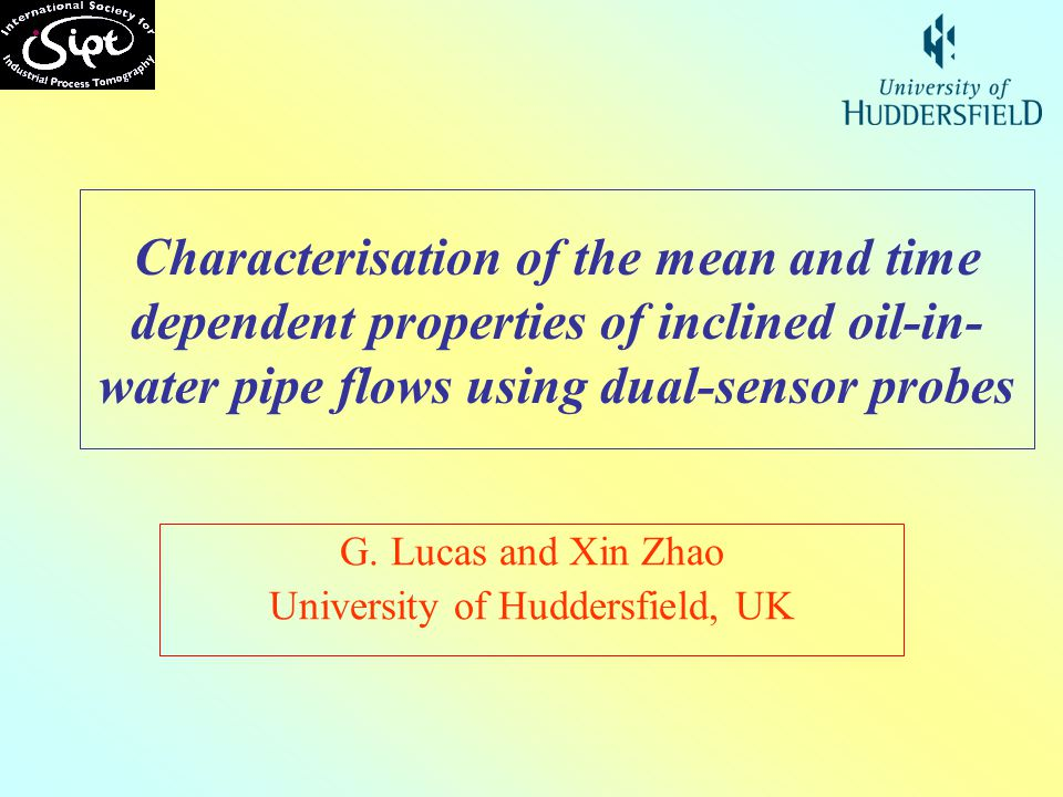 G. Lucas and Xin Zhao University of Huddersfield, UK