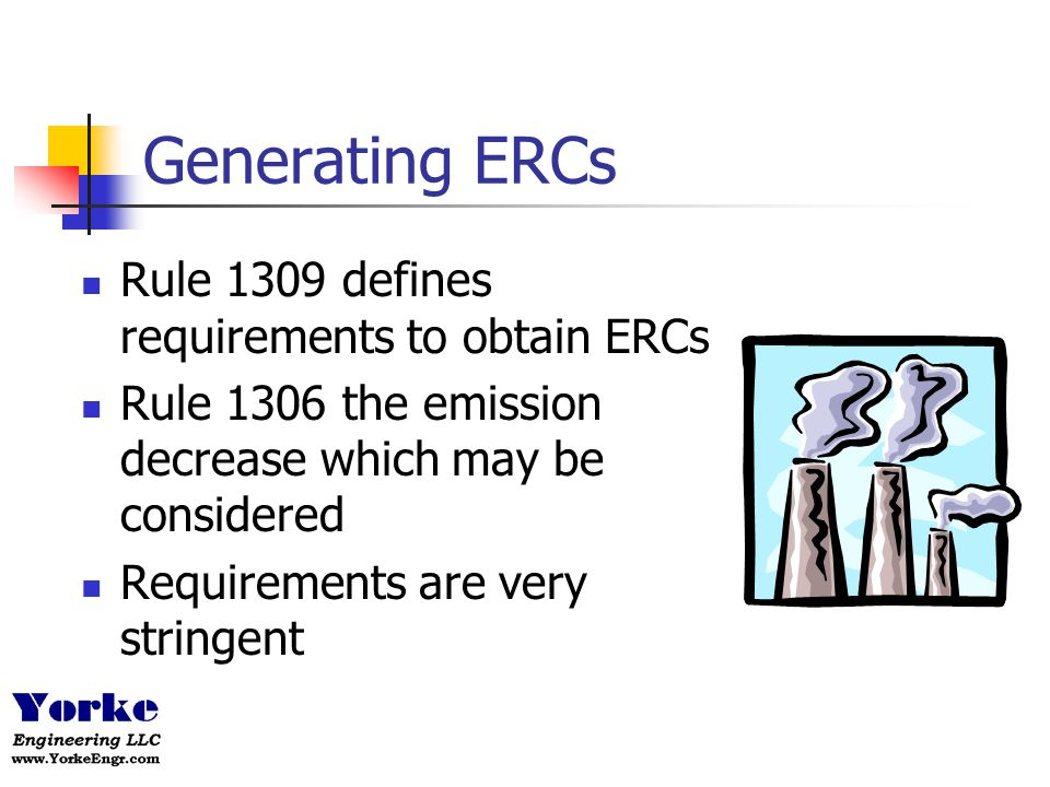 Generating ERCs Rule 1309 defines requirements to obtain ERCs