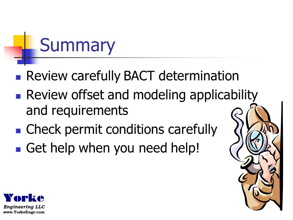Summary Review carefully BACT determination