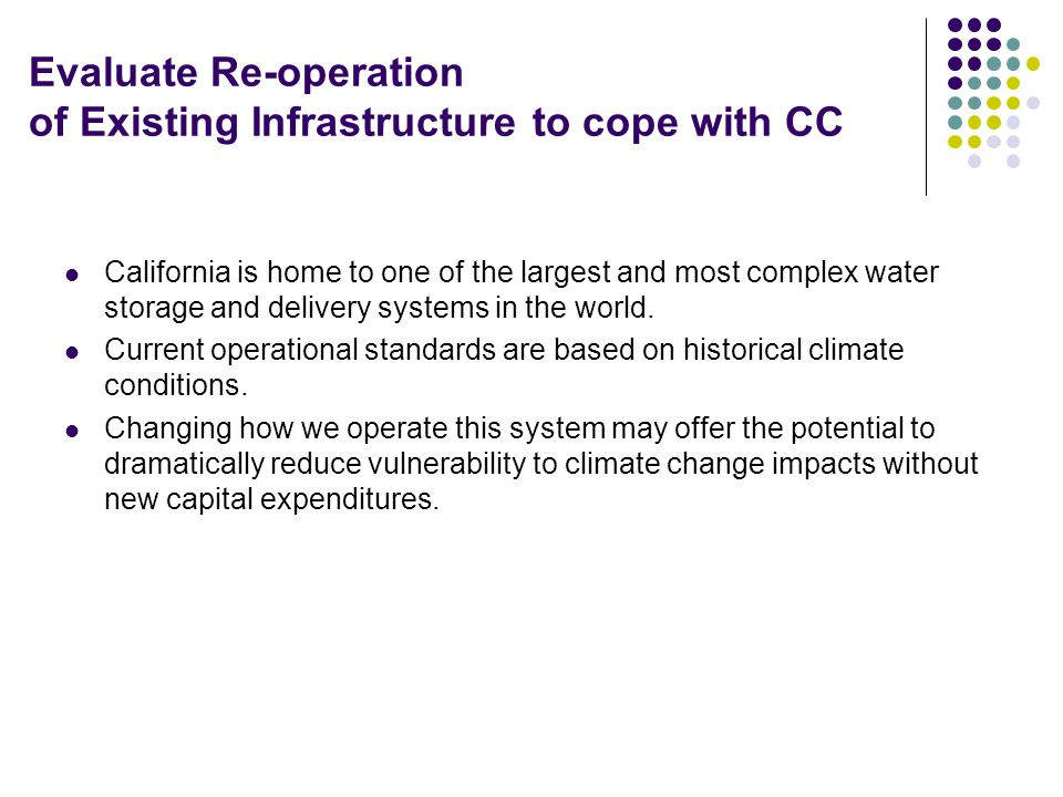 Evaluate Re-operation of Existing Infrastructure to cope with CC