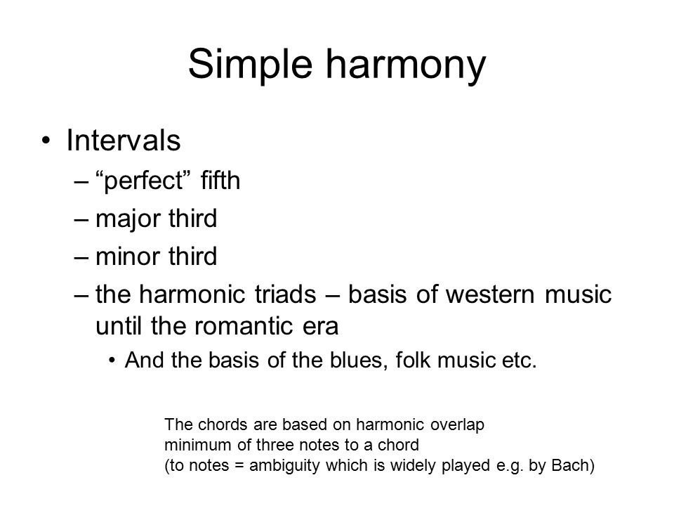 Simple harmony Intervals perfect fifth major third minor third