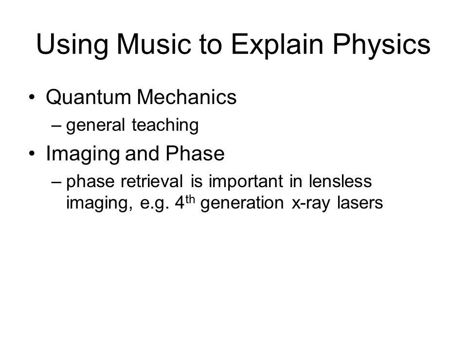 Using Music to Explain Physics