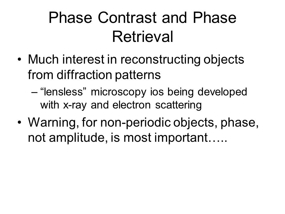 Phase Contrast and Phase Retrieval