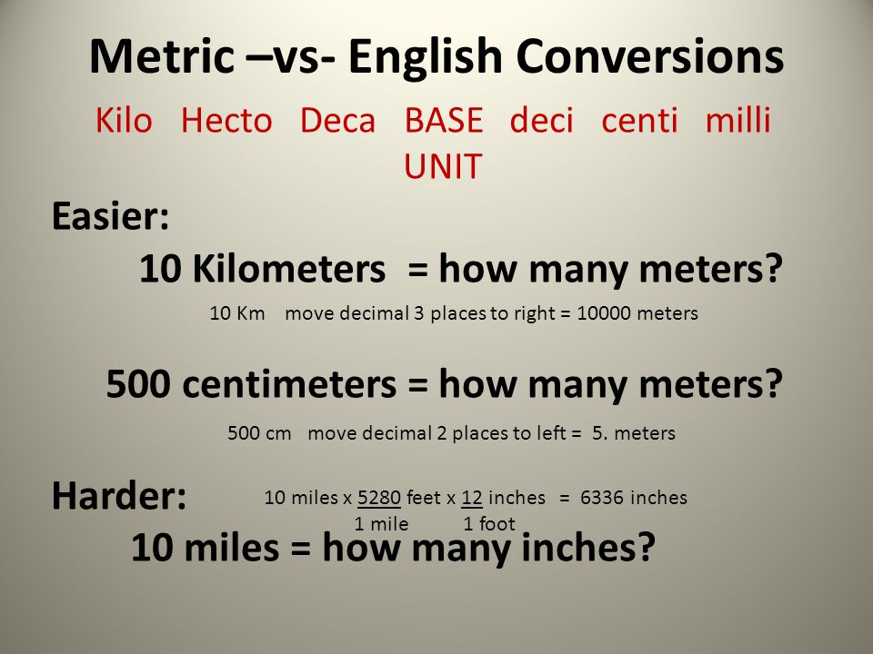 Metric –vs- English Conversions