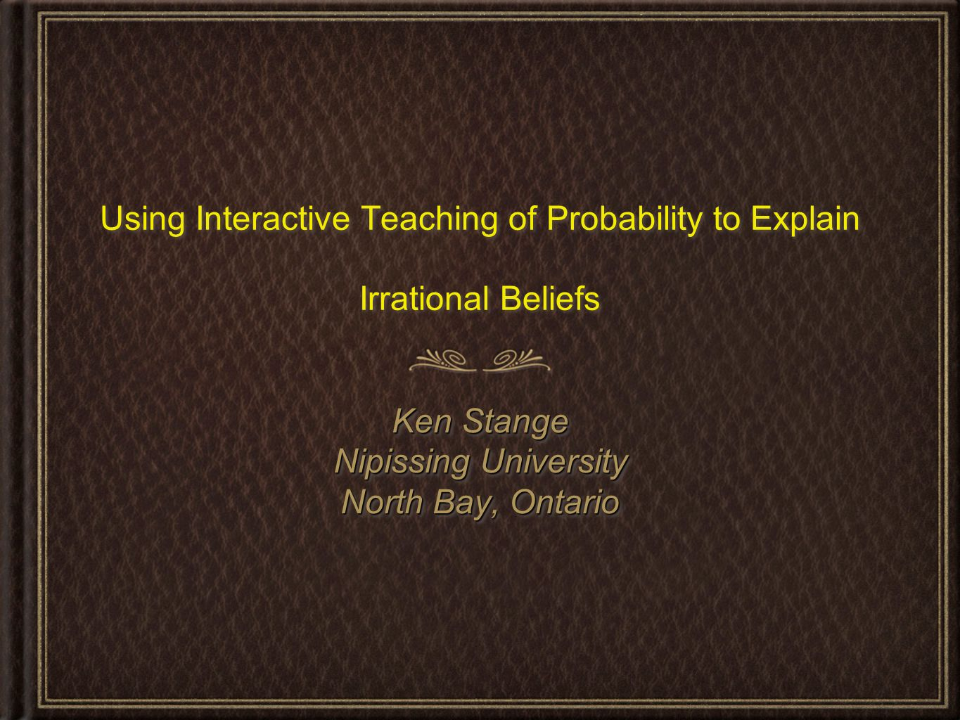 Using Interactive Teaching of Probability to Explain Irrational Beliefs