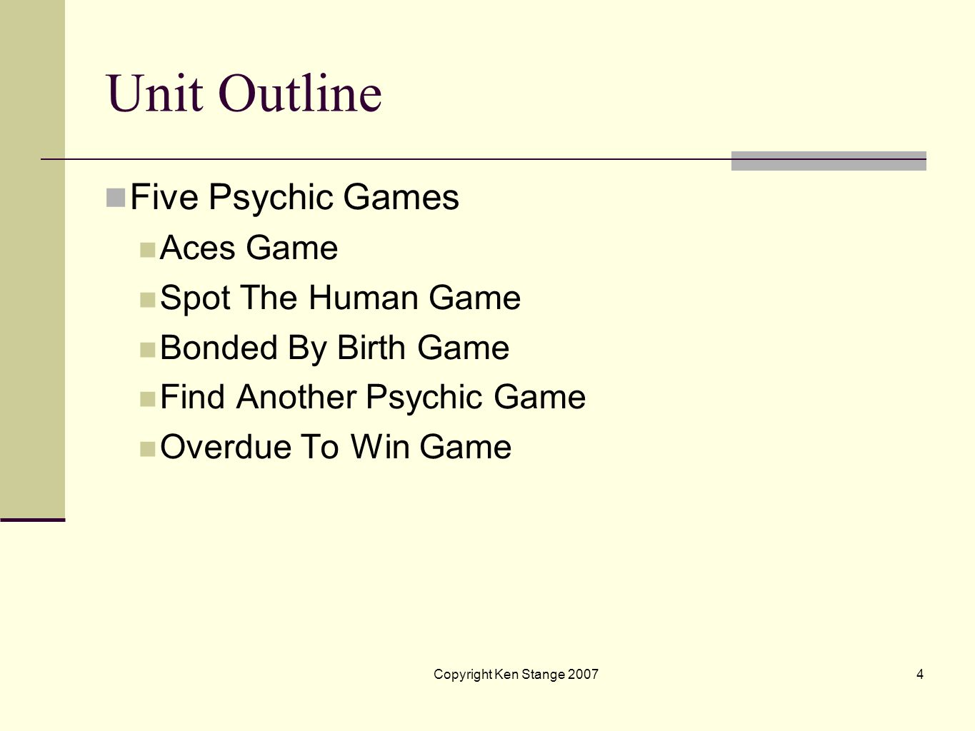 Unit Outline Five Psychic Games Aces Game Spot The Human Game