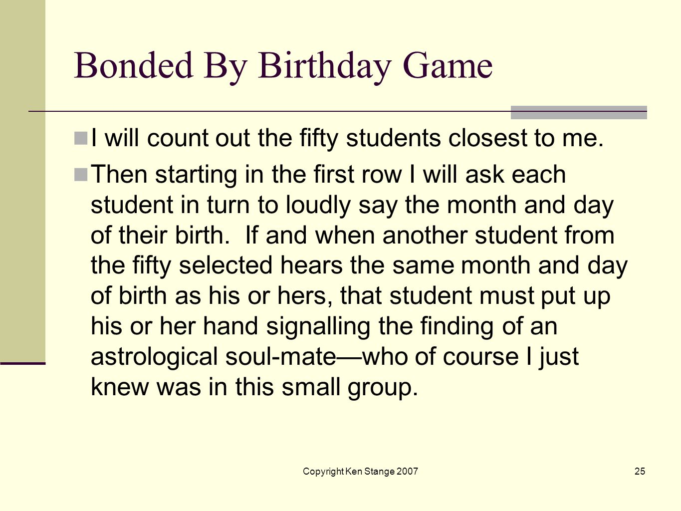 Bonded By Birthday Game