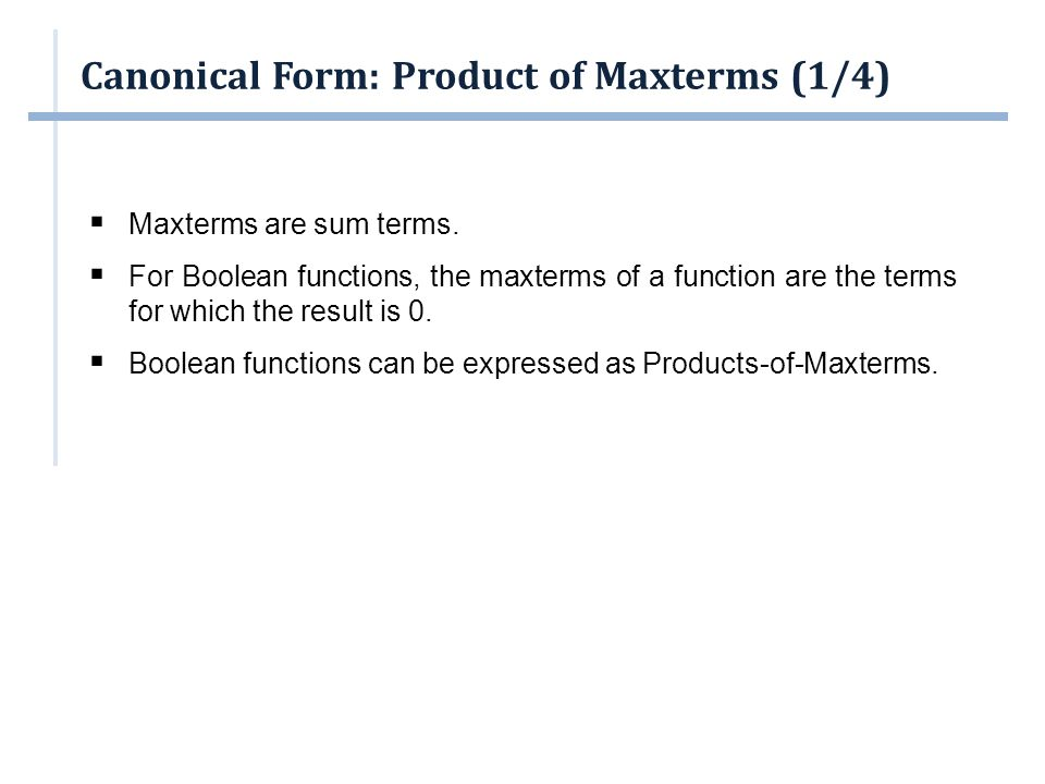 Canonical Form: Product of Maxterms (1/4)