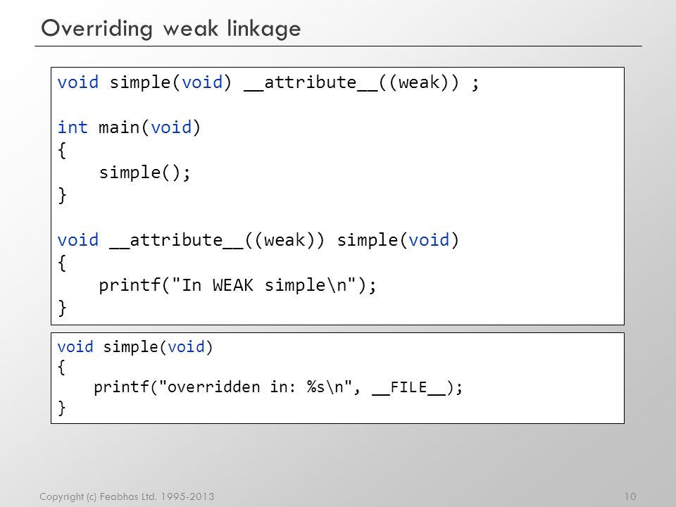 Overriding weak linkage