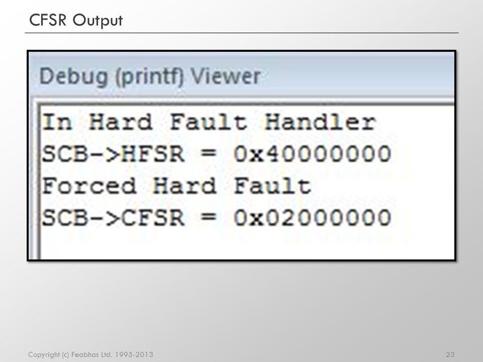 CFSR Output Copyright (c) Feabhas Ltd. 1995-2013