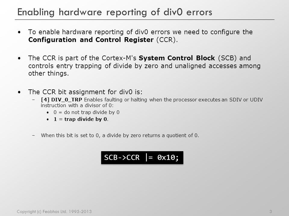 Enabling hardware reporting of div0 errors
