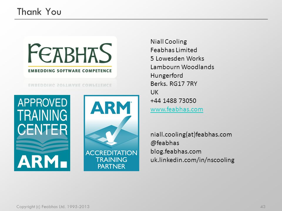 Thank You Niall Cooling Feabhas Limited 5 Lowesden Works