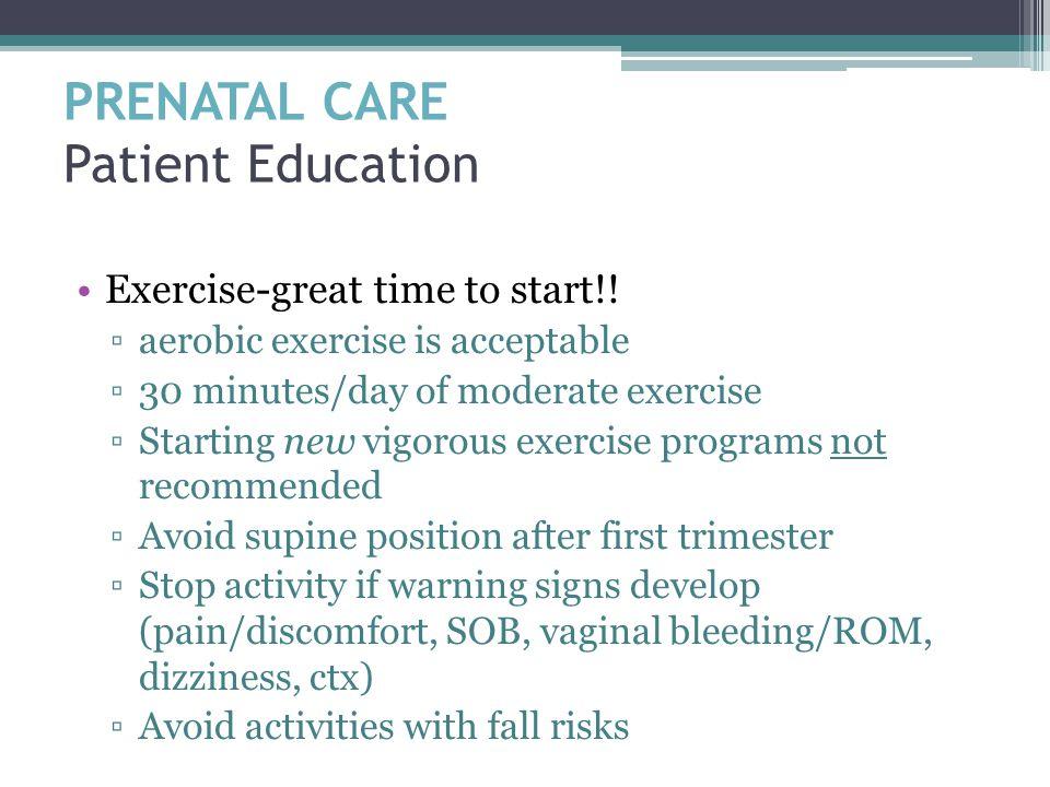 PRENATAL CARE Patient Education