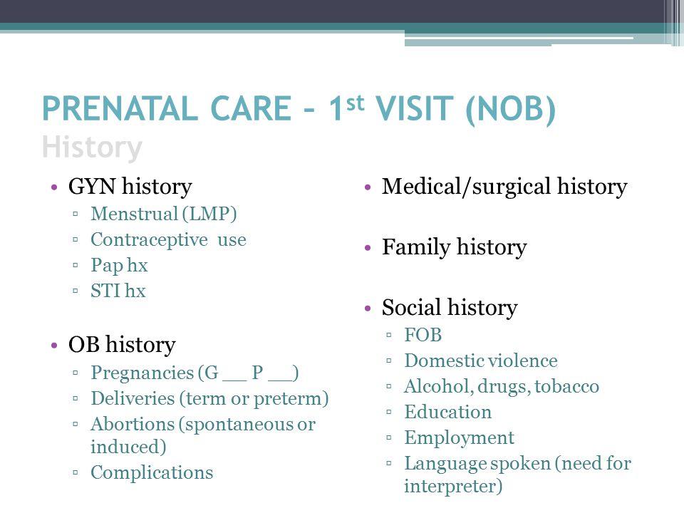 PRENATAL CARE – 1st VISIT (NOB) History