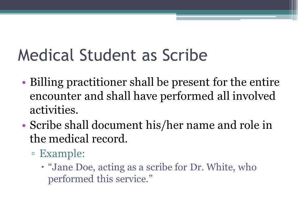 Medical Student as Scribe