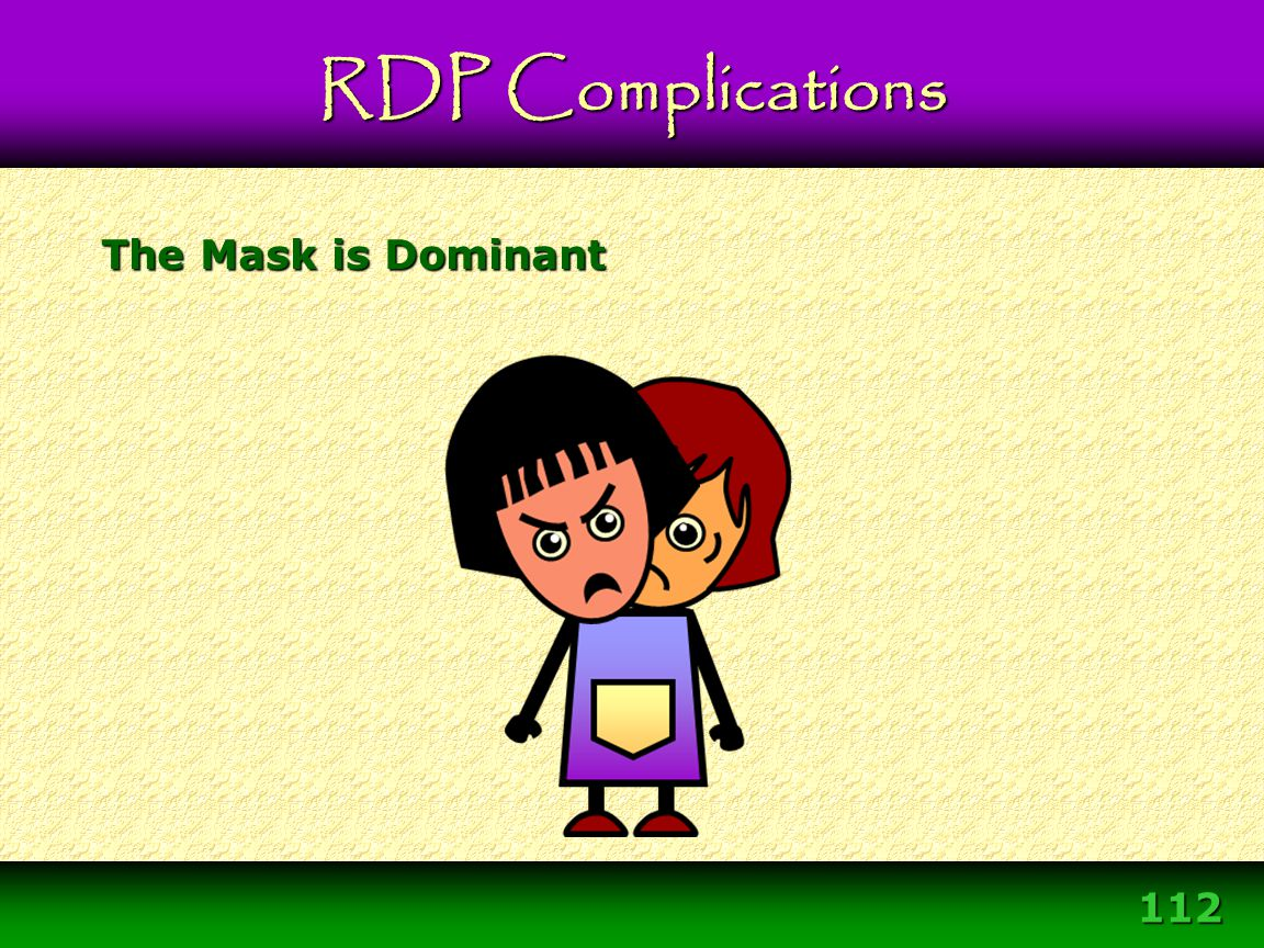 RDP Complications The Mask is Dominant