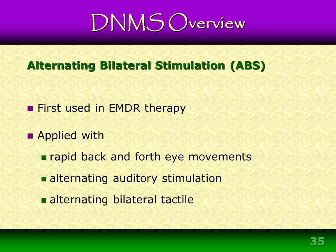 Alternating Bilateral Stimulation (ABS)