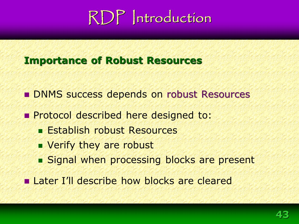 Importance of Robust Resources