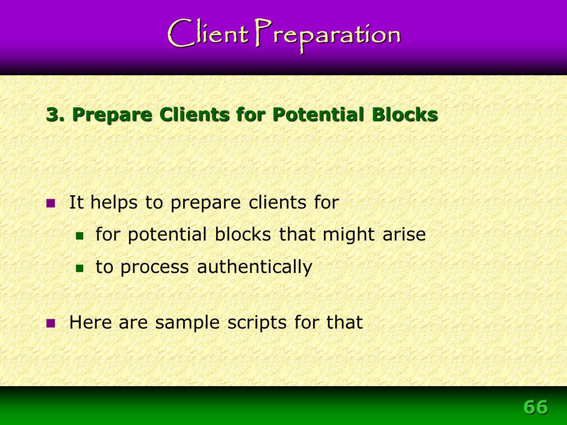 3. Prepare Clients for Potential Blocks