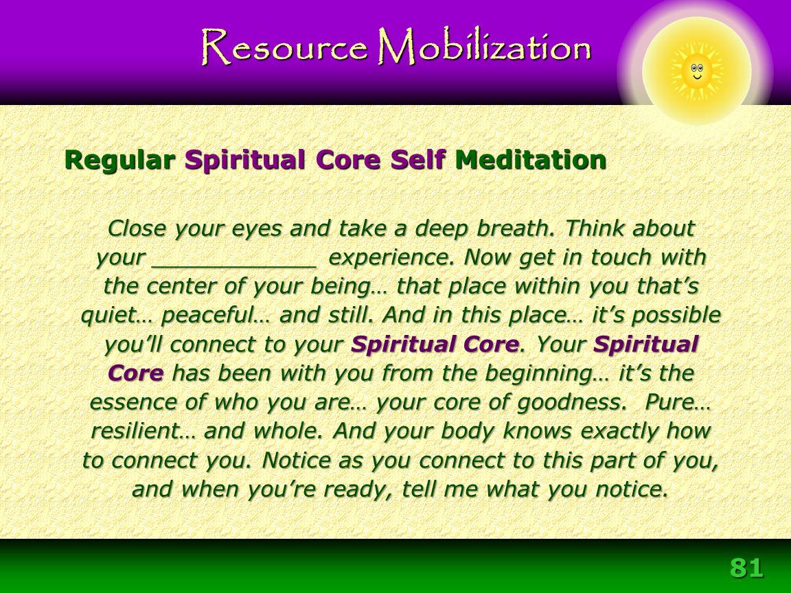 Regular Spiritual Core Self Meditation