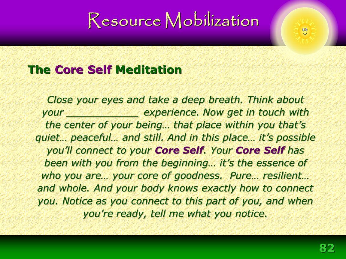 The Core Self Meditation